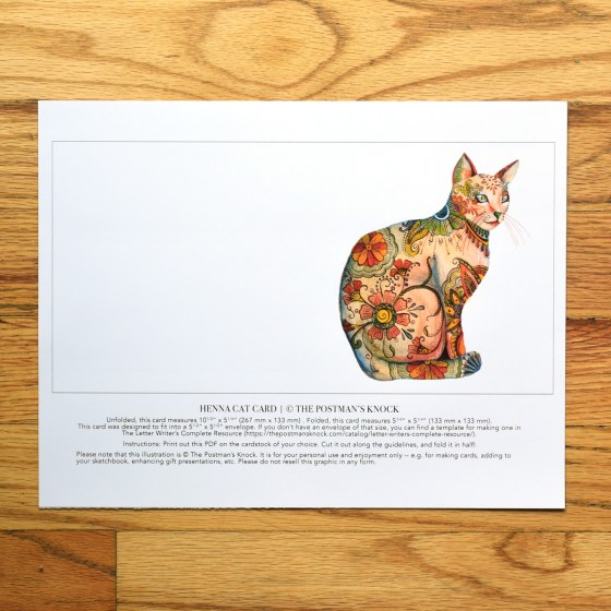 "Try printing the card templates out on 100# cardstock. Each printout includes guidelines so you know where to cut out the card! The henna cat card shown here is 5.25"" x 5.25""."