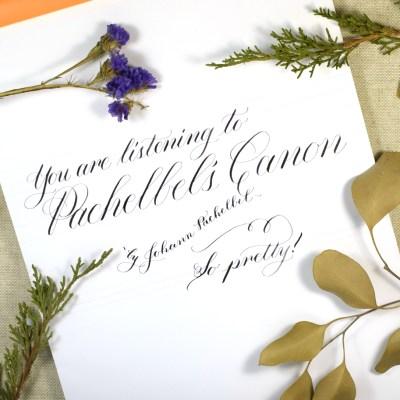 Pachelbel's Canon: Calligraphy Edition
