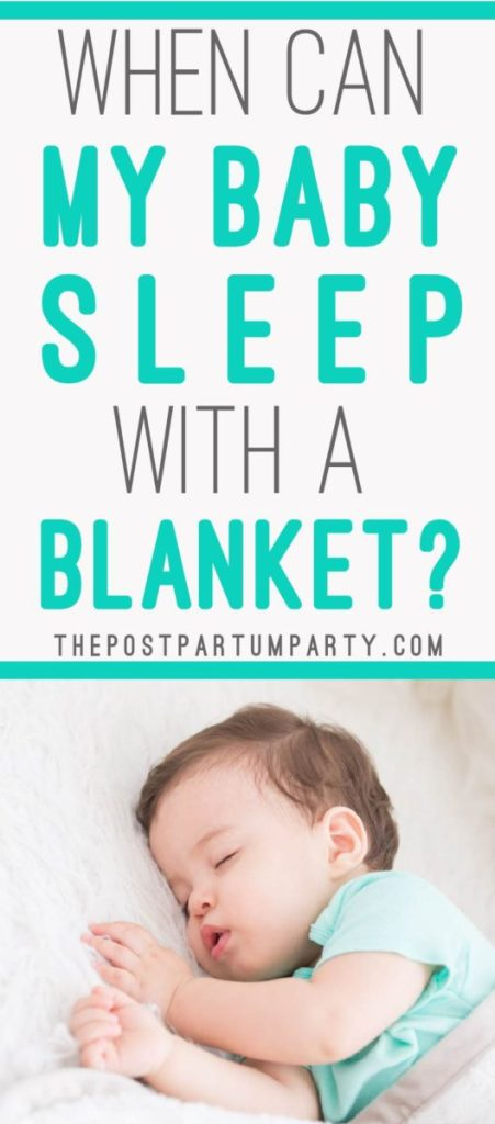 Wondering when your baby can sleep with a blanket? Find out when you can let your baby sleep with a blanket, and why you should wait to give your baby a blanket when they sleep!
