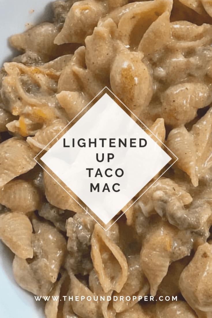 Lightened Up Taco Mac