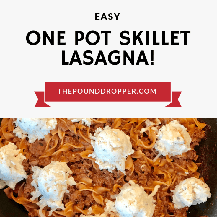 Easy One Pot Skillet Lasagna