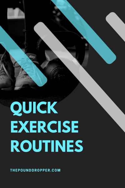 Quick Exercise Routines