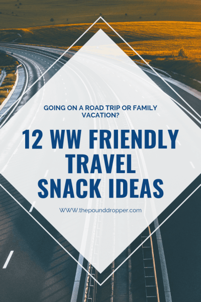WW Friendly Travel Snack Ideas