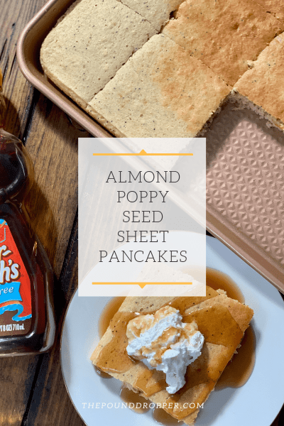 Almond Poppy Seed Sheet Pancakes
