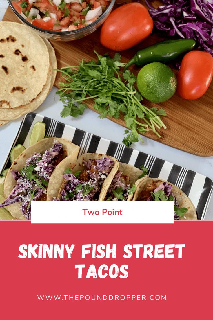 Skinny Fish Street Tacos