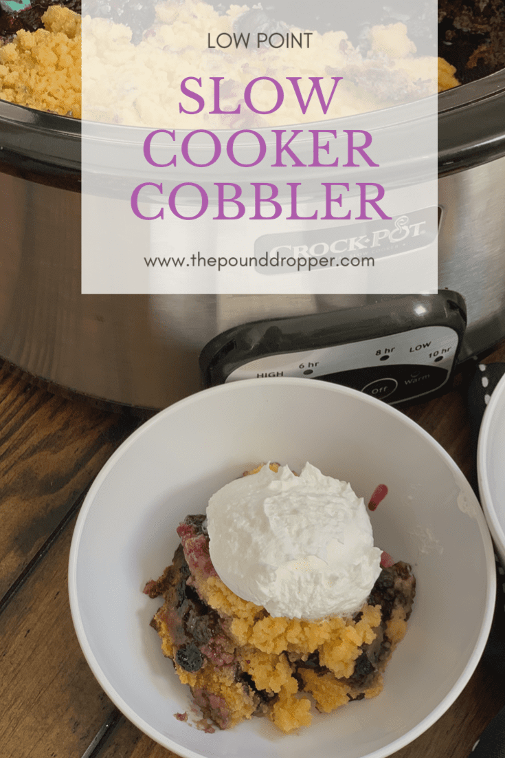 Low Point Slow Cooker Cobbler