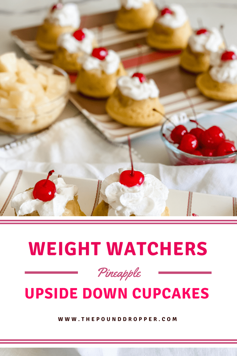 Weight Watchers Pineapple Upside Down Cupcakes via @pounddropper