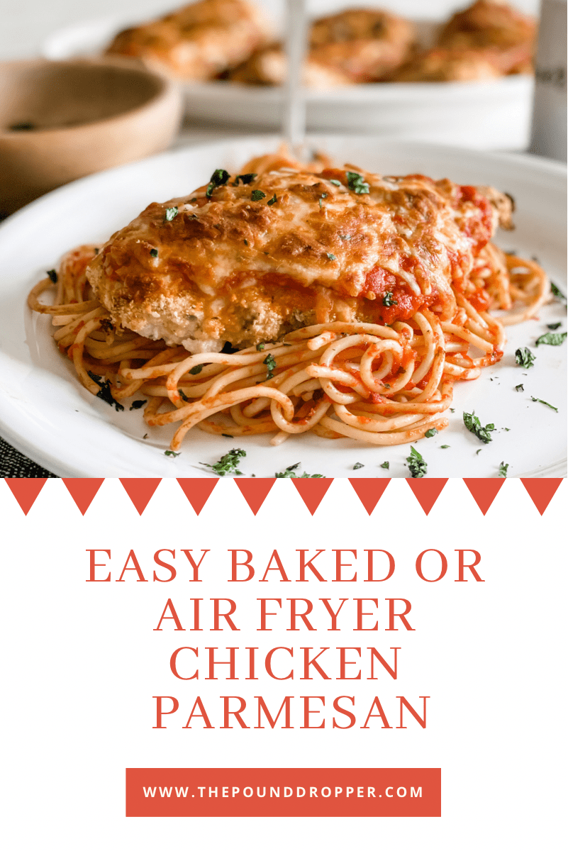 This Easy Baked or Air Fryer Chicken Parmesan made with chicken cutlets covered in seasoned breadcrumbs & topped with marinara sauce and mozzarella cheese and baked to golden perfection- for an easy family meal- serve over pasta or enjoy as is! via @pounddropper
