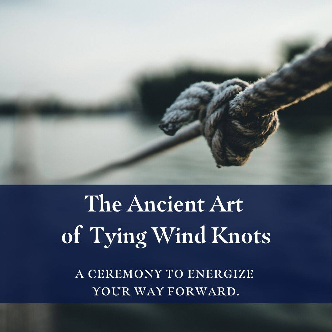 Wind Knots to Empower Your Journey Forward