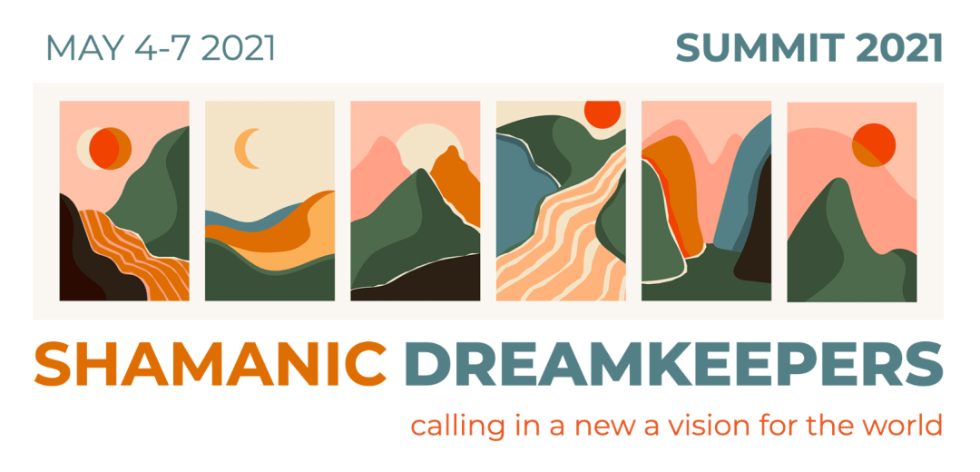 Shamanic Dreamkeepers Summit