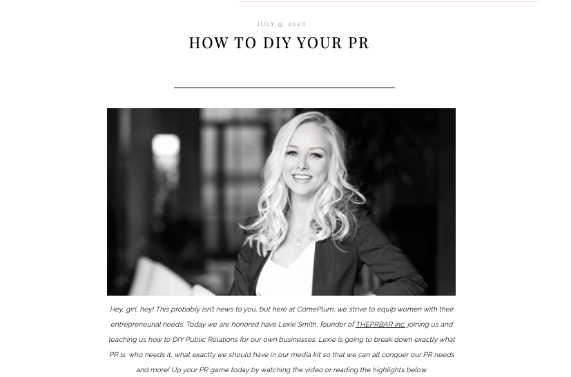 Come Plum - How to DIY PR with THEPRBAR
