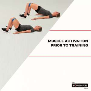 muscle activation prior to training prehab guys
