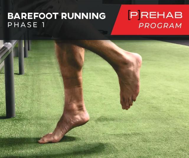 plantar fascia prehab barefoot running phase I
