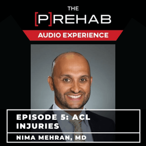 acl injuries nima mehran the prehab guys