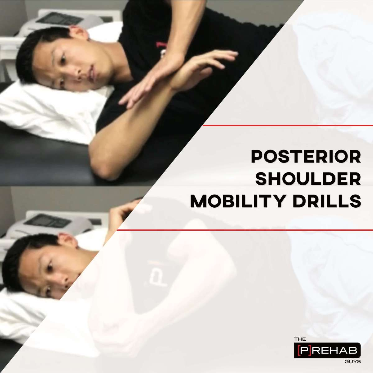 Posterior Shoulder Mobility Drills