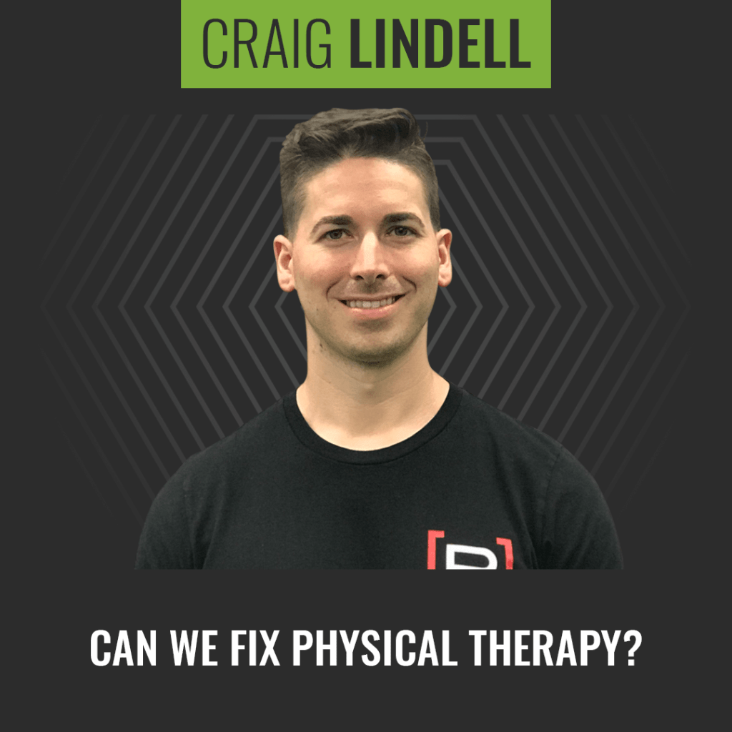 Craig Lindell: Can We Fix Physical Therapy? - Image
