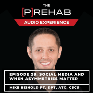 Social Media & When Asymmetries Matter With Mike Reinold - Image