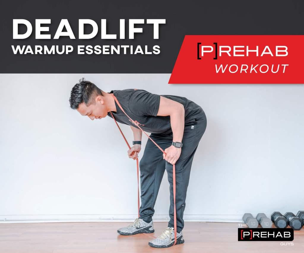 Deadlift Warmup Essentials Prehab Workout - MAIN