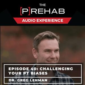Greg Lehman challenging phyio baises lumbar flexion