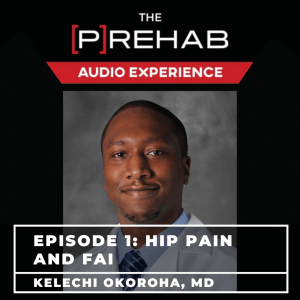 hip pain tight hips hip fai podcast the prehab guys