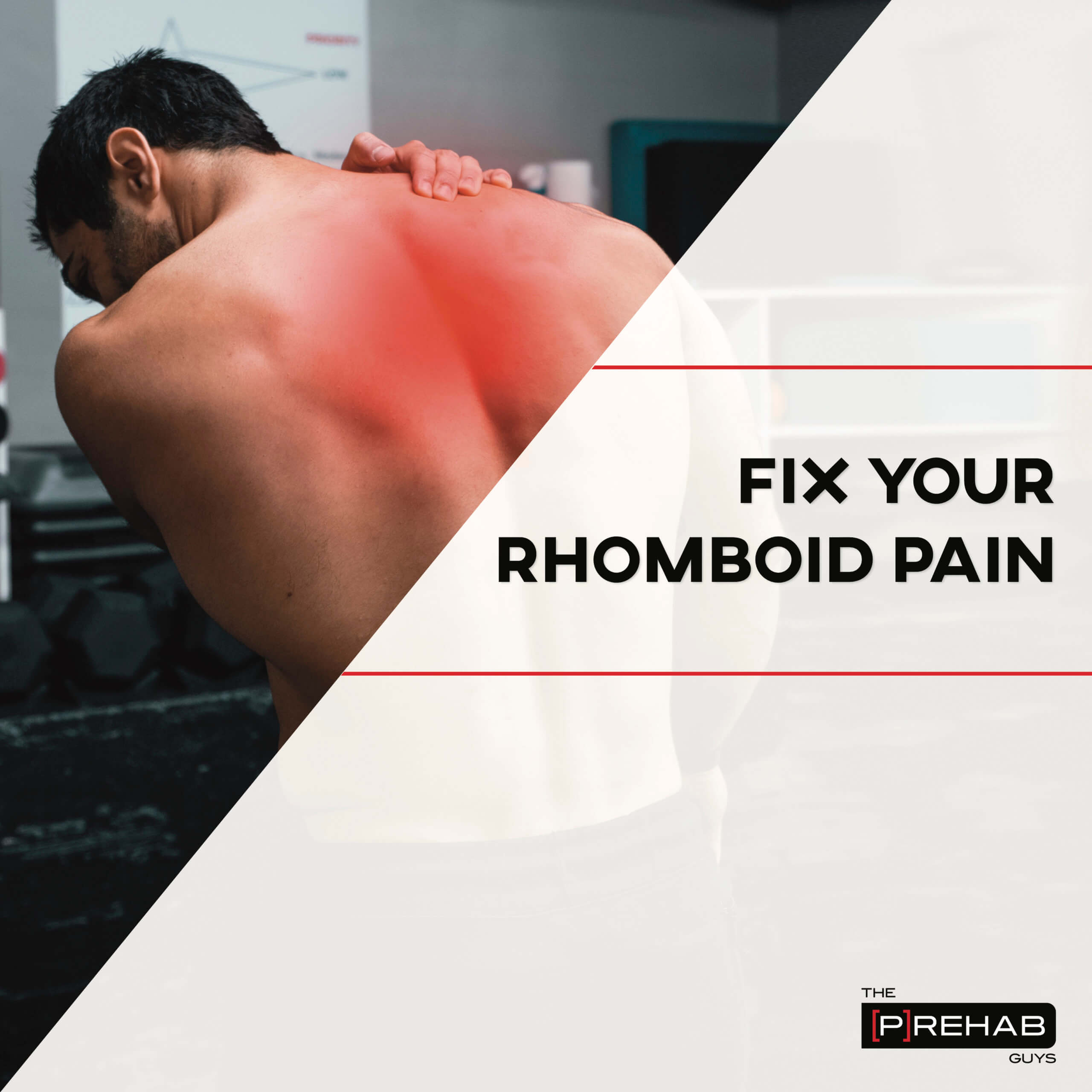 how to fix rhomboid pain workout the prehab guys
