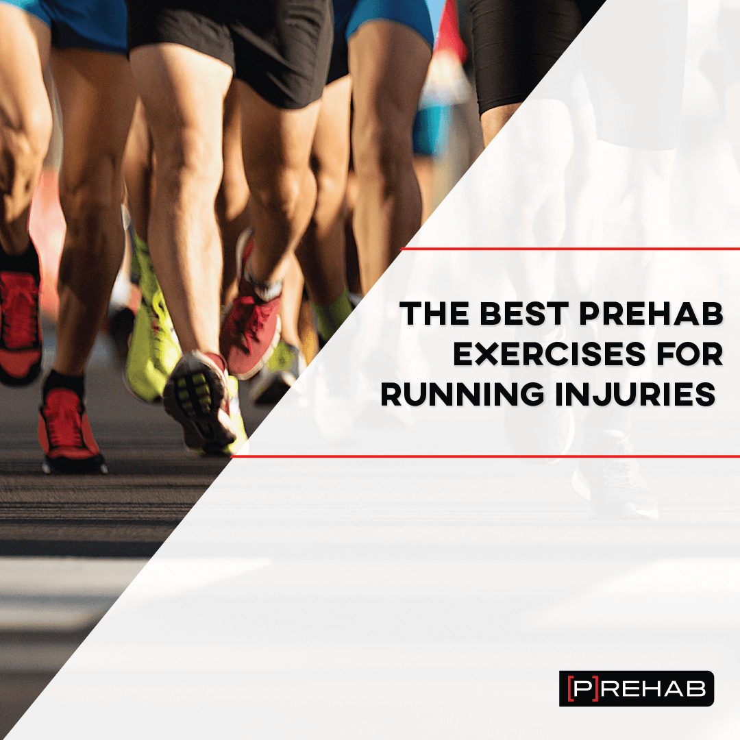 the best prehab exercises for running injuries