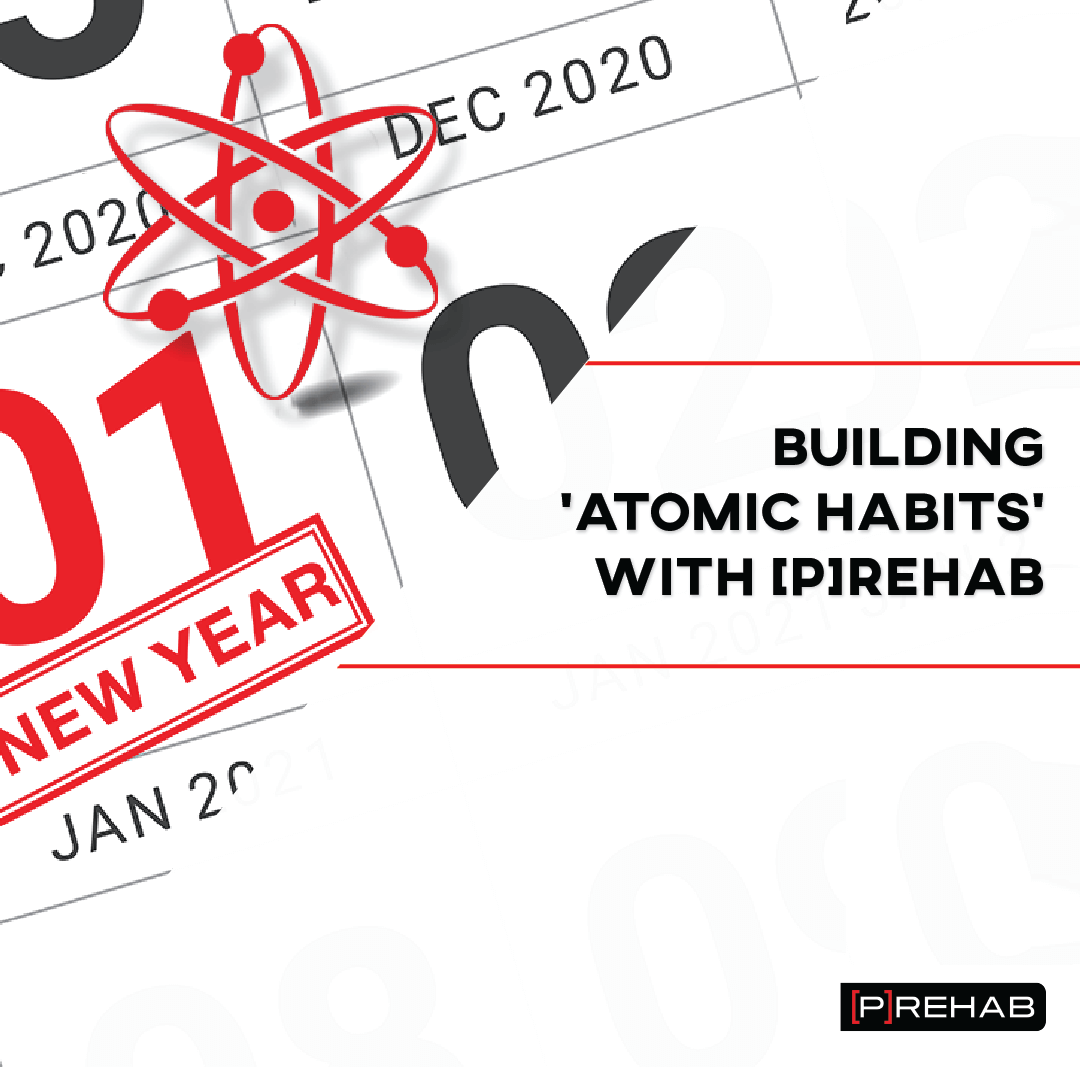 building atomic habits with prehab the prehab guys