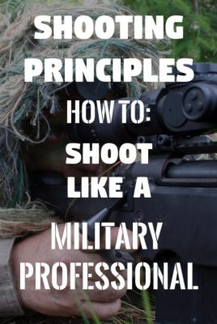 Marksmanship has its bearings from the beginning of history and has evolved into four basic principles that can make you a great shooter and marksman.
