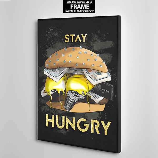 stay hungry canvas wall art the presidential hustle frame