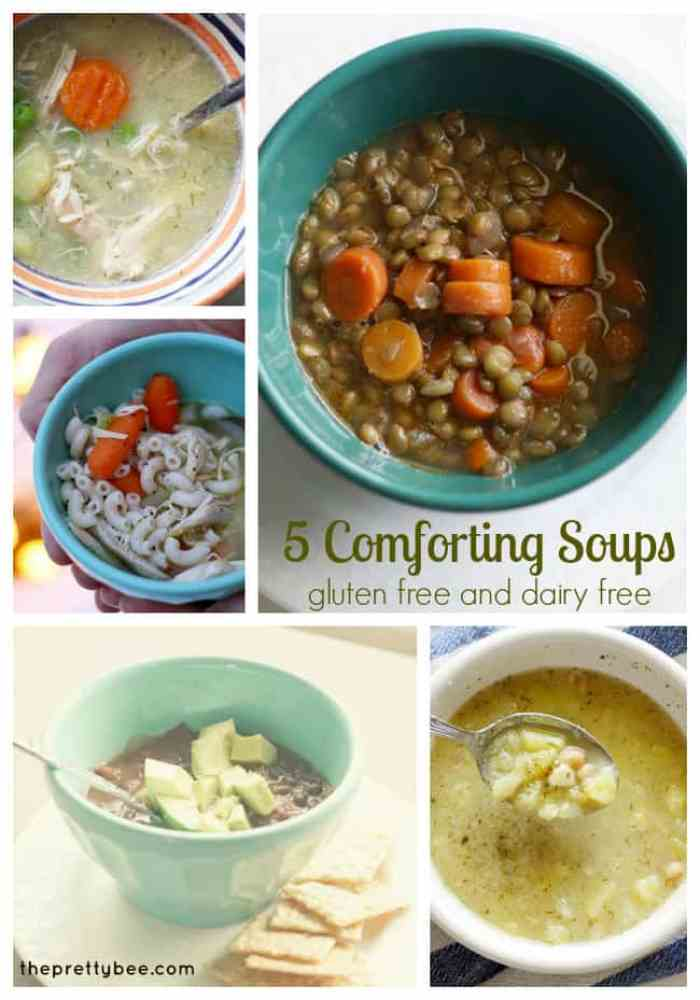 five gluten free and dairy free soups from theprettybee.com #dairyfree #glutenfree #recipe #soup