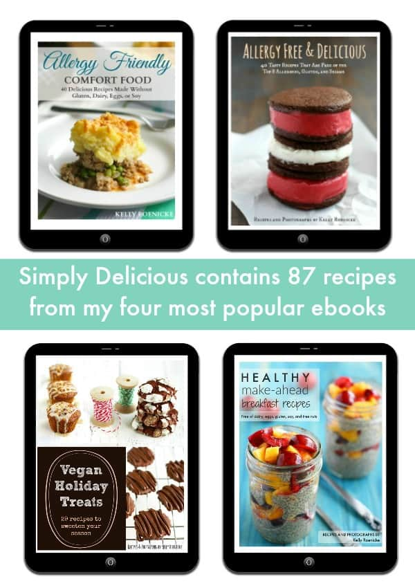 Simply Delicious is a new, PRINT cookbook full of delicious allergy friendly recipes from Kelly Roenicke.