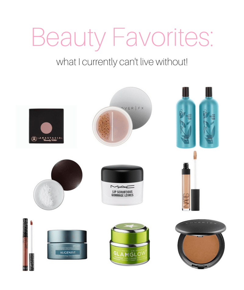 Beauty Favorites: What I Currently Can't Live Without!