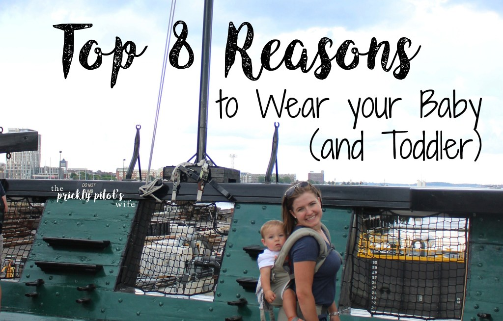 Top 8 Reasons to Wear your Baby (and Toddler) babywearing