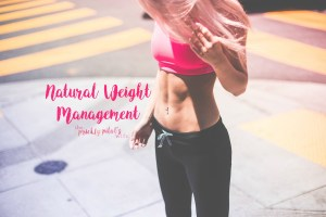 Natural Weight Management