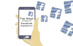top ways to improve facebook engagement