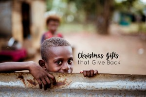 Christmas gifts that give back