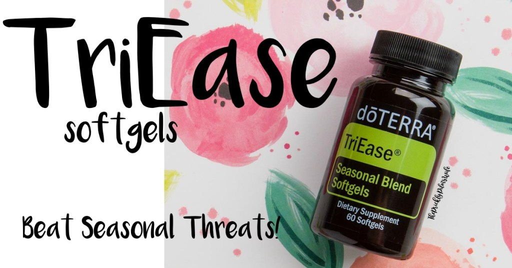 """An Image of doTERRA's TriEase softgels on a background of painted colorful flowers with """"TriEase softgels, Beat Seasonal Threats!"""" written over the image."""