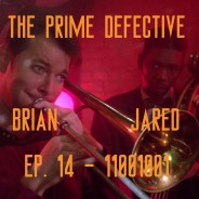 The Prime Defective Ep 14 – 11001001