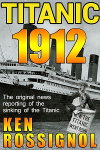 TITANIC 1912 in Kindle, Paperback and Audible