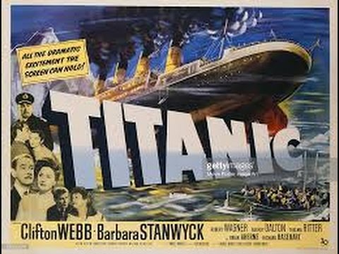 The Sea Empress Theater: Titanic Movies — There were five