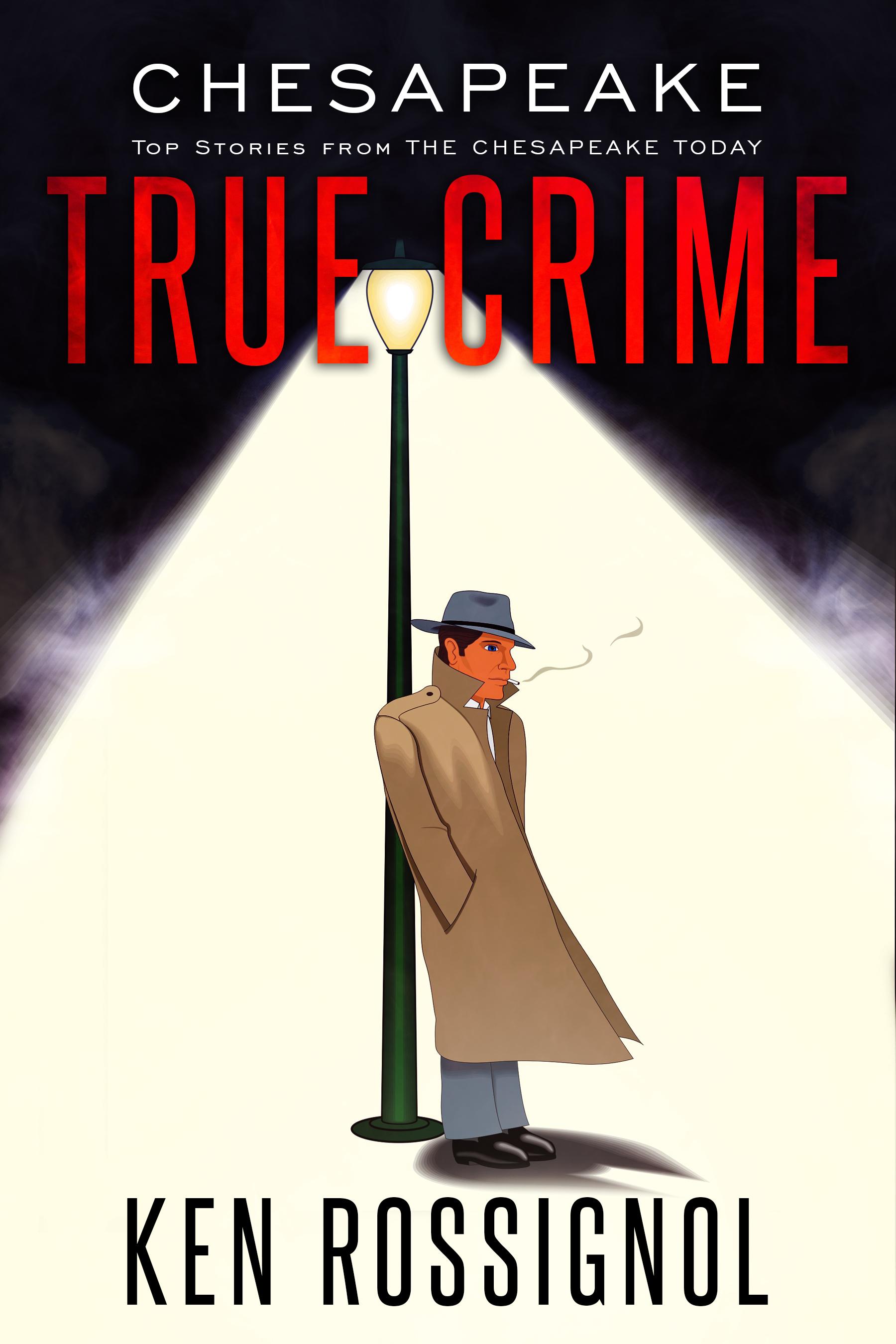 CHESAPEAKE TRUE CRIME
