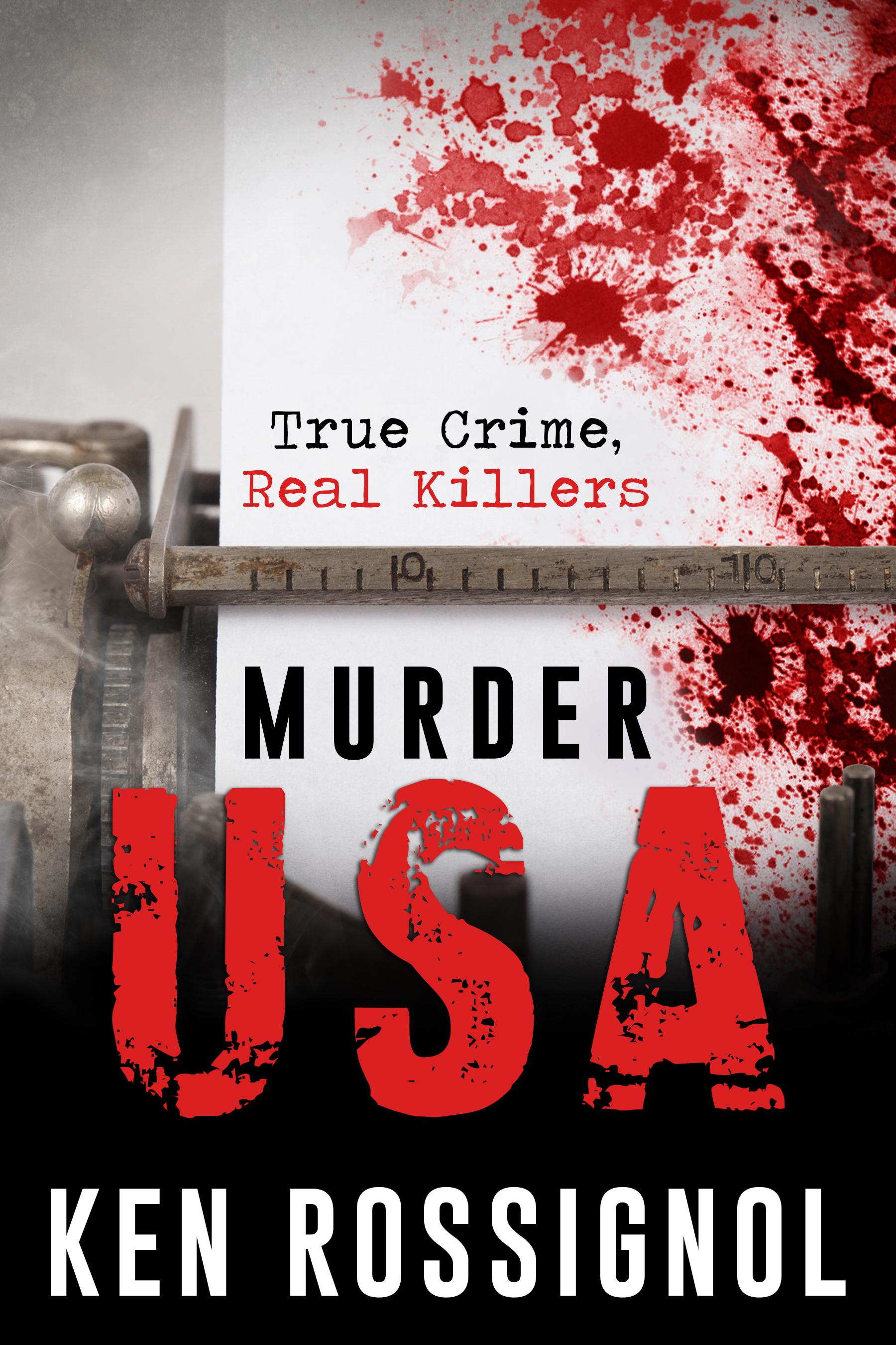 MURDER USA: True Crime, Real Killers
