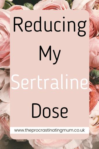Reducing My Sertraline Dose pin