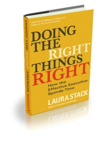 Doing The right Things Right by Laura Stack #productivity