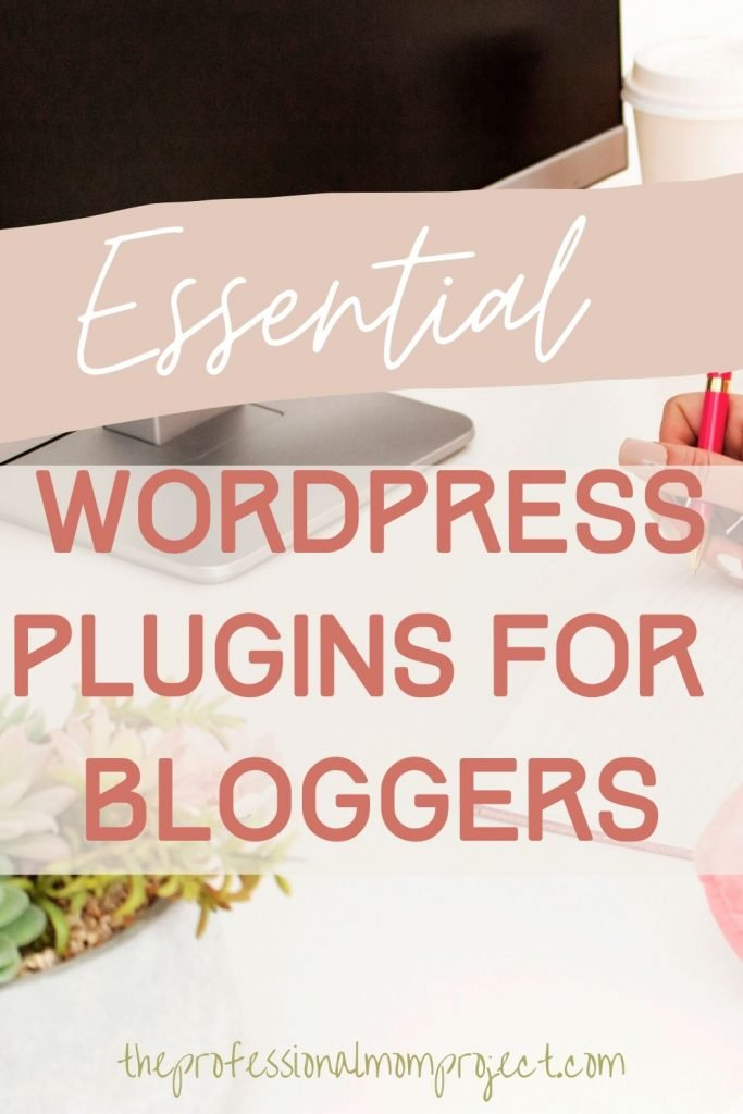 Essential wordpress plugins for bloggers