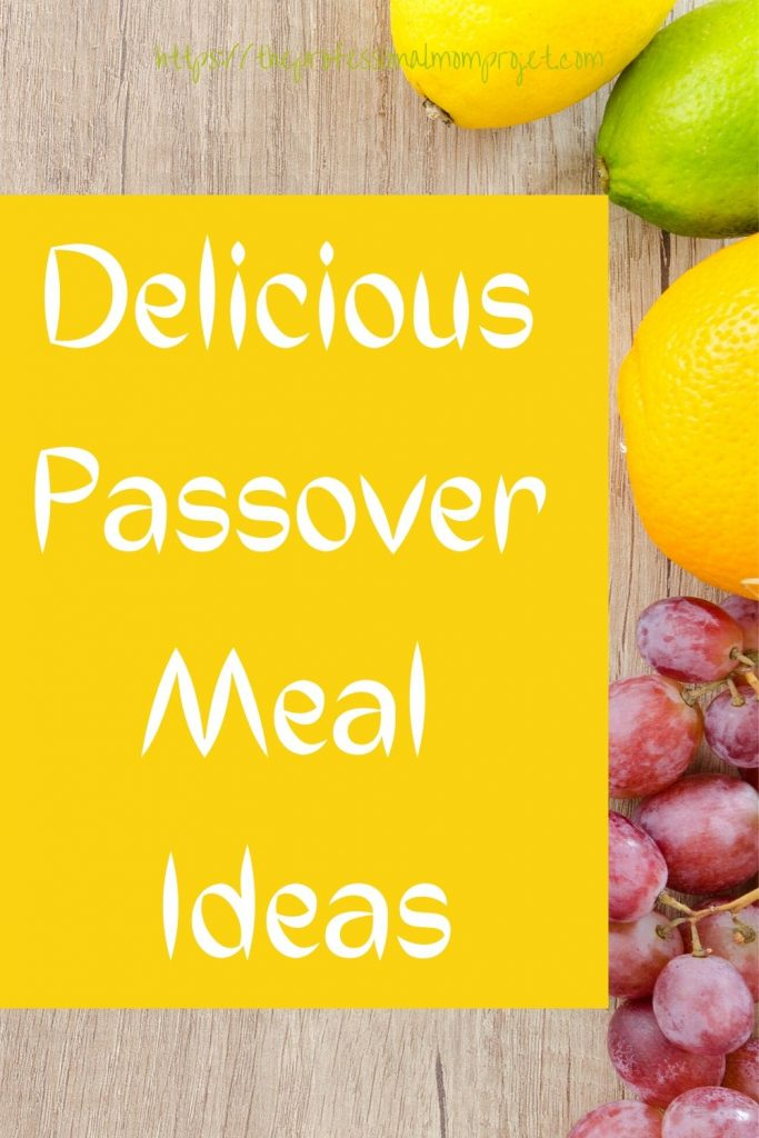 Delicious Passover Meal Ideas