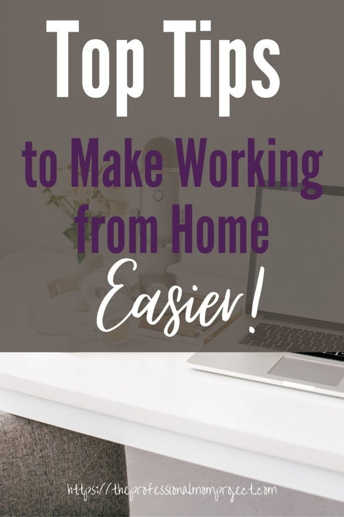 Tips to Make Working from Home Easier