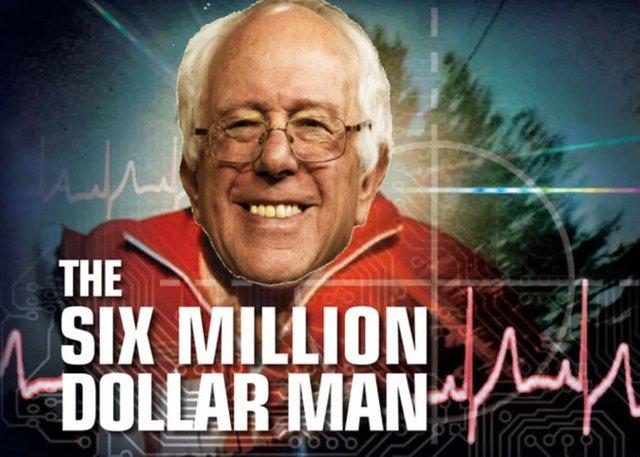 Bernie6MillionDollarMan.jpg