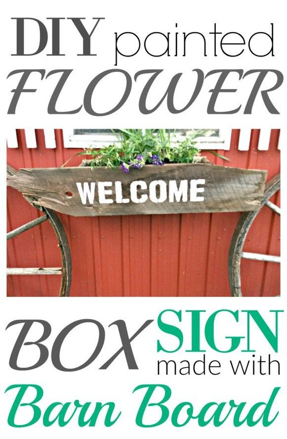 DIY Painted flower box Sign made with Barn Board