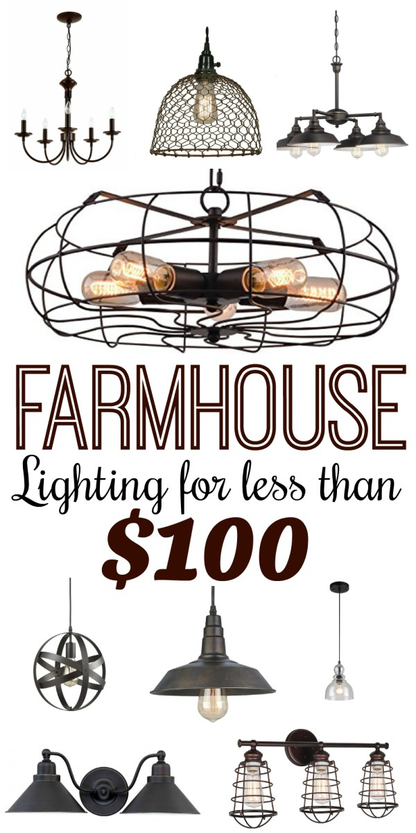 Modern Farmhouse Style Lighting for Less than $100